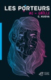C. Kueva - Les porteurs Tome 2 : Gaëlle.