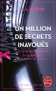 C-L Parker - Million dollar Tome 1 : Un million de secrets inavoués.
