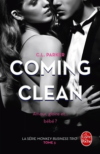 C-L Parker - Monkey Business Trio Tome 3 : Coming Clean.