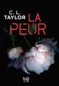 C.L Taylor - La peur.