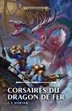 C-L Werner - Corsaires du Dragon de Fer.