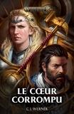 C-L Werner - Le coeur corrompu.