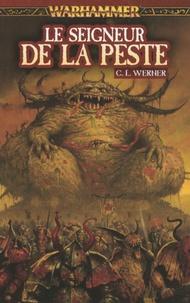 C-L Werner - Le seigneur de la peste.