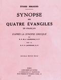 C Lavergne - Synopse des quatre évangiles en français d'après la synopse grecque du RP M.-J. Lagrange.