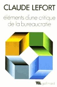 C Lefort - Éléments d'une critique de la bureaucratie.