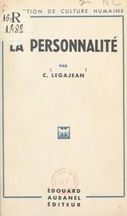 C. Legajean - La personnalité.