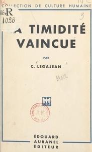 C. Legajean - La timidité vaincue.