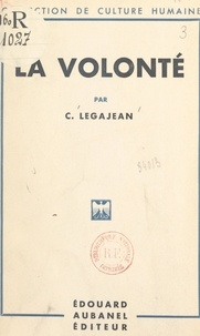 C. Legajean - La volonté.