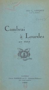 C. Lestrez et Jean Chollet - Cambrai à Lourdes en 1933.