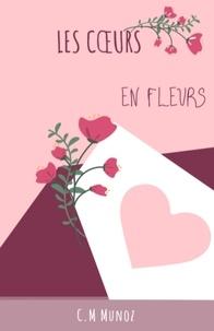 C.M Munoz - Les Cœurs en fleurs.