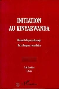 C-M Overdulve - Initiation au kinyarwanda : manuel d'apprentissage de la langue rwandaise.