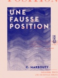 C. Marbouty - Une fausse position.