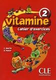 C Martin et Dolorès Pastor - Vitamine 2 Cahier d'activités + CD audio + Portfolio.