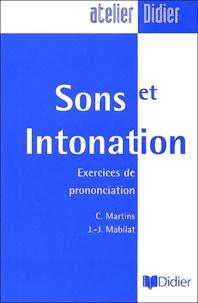 C Martins et J.-J. Mabilat - Sons et intonation - Exercices de prononciation.