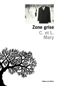 C. Mary et L. Mary - Zone grise.