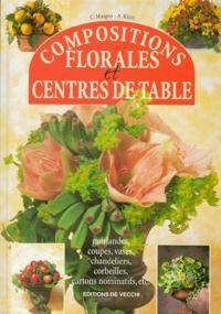 C Maspes et A Rizzi - Compositions florales et centres de table.