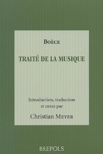C Meyer - Traité de la musique - Boèce.