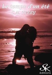 C.N. Ferry - Le temps d'un été.