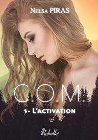 Karen M. - C.O.M. - 1 - L'Activation.