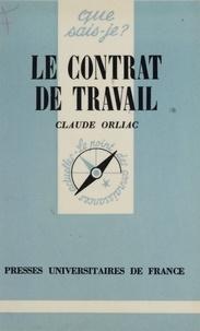C Orliac - Le Contrat de travail.