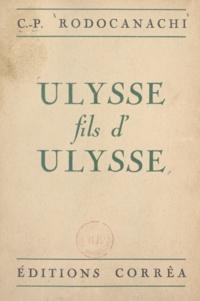 C.-P. Rodocanachi - Ulysse, fils d'Ulysse.