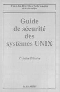 C Pelissier - Guide de sécurité des systèmes UNIX.