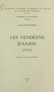 C Petitfrere - Les Vendéens d'Anjou - 1793, analyse des structures militaires, sociales et mentales.