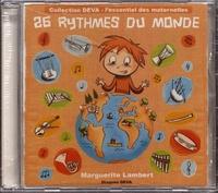 Marguerite Lambert - 26 rythmes du monde. 1 CD audio