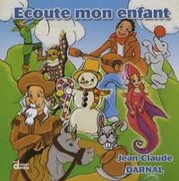 Jean-Claude Darnal - Ecoute mon enfant.