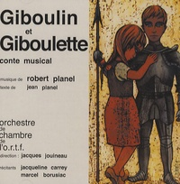 Jean Planel et Robert Planel - Giboulin et Giboulette - Conte musical.