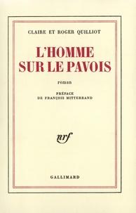 C Quilliot et R Quilliot - L'homme sur le pavois.