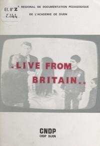C.R.D.P. et R. Parent - Live from Britain....