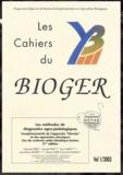 Guénola Peres et Pascale Prat - Les Cahiers du BIOGER 1 : Les méthodes de diagnostics agro-pédologiques.