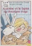 C-R Touati - Antoine et le lapin du douzième étage.