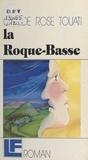 C-R Touati - La Roque basse.
