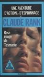 C Rank - Rose rouge de Tasmanie.