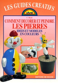COMMENT DECORER ET PEINDRE LES PIERRES. Idées et modèles en couleur.pdf
