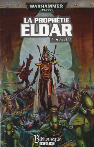 C.S Goto - La prophétie Eldar.