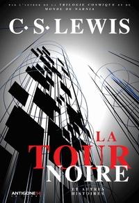 La Tour noire et autres histoires - C.S. Lewis | Showmesound.org