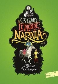 C.S. Lewis et Pauline Baynes - Le Monde de Narnia Tome 3 : Le Cheval et son écuyer.