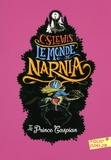 C.S. Lewis - Le Monde de Narnia Tome 4 : Le Prince Caspian.