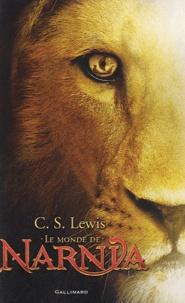 C.S. Lewis - Le Monde de Narnia.