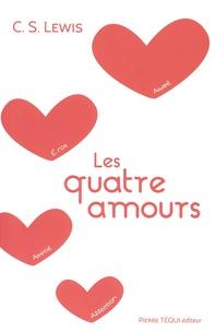 C.S. Lewis - Les quatre amours.