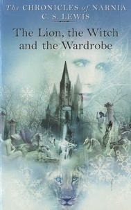 C.S. Lewis - The Lion, the Witch and the Wardrobe.