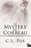 C.S. Poe - Le mystère du corbeau.