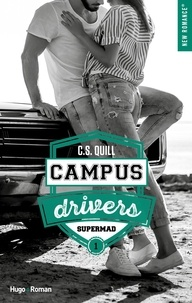 C. s. Quill - NEW ROMANCE  : Campus drivers - tome 1 épisode 1 Supermad.