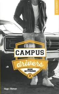 C.S. Quill - Campus drivers Tome 2 : Book boyfriend.