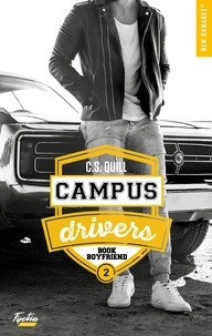 C.S. Quill - Campus drivers Tome 2 : Book boyfriend.