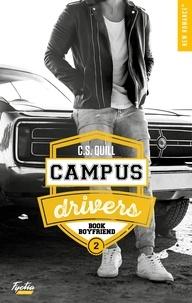C. S. Quill - Campus drivers Tome 2 : Book boyfriend.