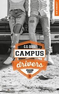 C.S. Quill - Campus drivers Tome 3 : Crashtest.